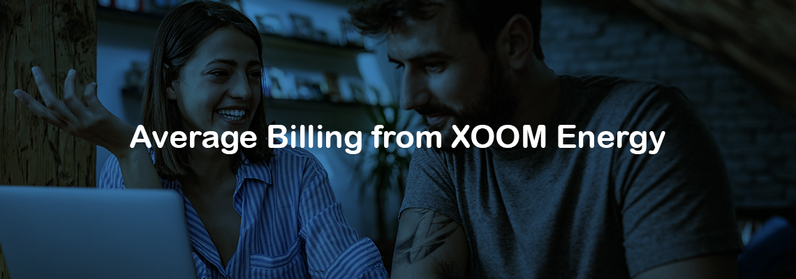 a couple looking at a laptop and smiling. Blue graphic overlay displaying the text: Average Billing from XOOM Energy